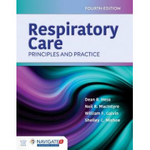 Respiratory Care: Principles And Practice by Dean R. Hess, 9781284155228