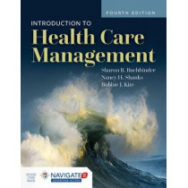 Introduction To Health Care Management by Sharon B. Buchbinder, 9781284156560