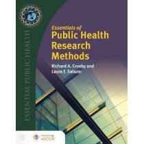 Essentials Of Public Health Research Methods by Richard A. Crosby, 9781284175462