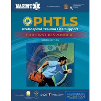 PHTLS: Prehospital Trauma Life Support For First Responders Course Manual by National Association of Emergency Medical Technicians (NAEMT), 9781284180626