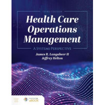 Health Care Operations Management by James R. Langabeer II, 9781284194142