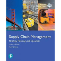 Supply Chain Management: Strategy, Planning, and Operation, Global Edition by Sunil Chopra, 9781292257891
