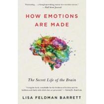 How Emotions Are Made: The Secret Life of the Brain by Prof Lisa Feldman Barrett, 9781328915436