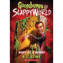 Goosebumps Slappyworld #10: Diary of a Dummy by R,L Stine, 9781338355734