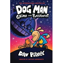Dog Man 9: Grime and Punishment by Dav Pilkey, 9781338535624