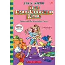 Dawn and the Impossible Three by Ann M Martin, 9781338642247