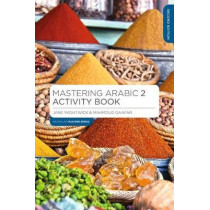 Mastering Arabic 2 Activity Book by Jane Wightwick, 9781352008845