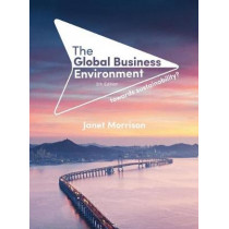 The Global Business Environment: Towards Sustainability? by Janet Morrison, 9781352008975