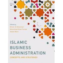 Islamic Business Administration: Concepts and Strategies by Minwir Al-Shammari, 9781352009477