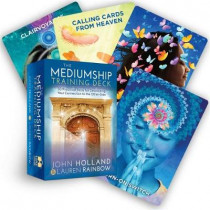 The Mediumship Training Deck: 50 Practical Tools for Developing Your Connection to the Other-Side by John Holland, 9781401956301