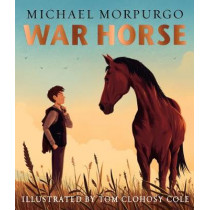War Horse picture book by Morpurgo, Michael, 9781405292443