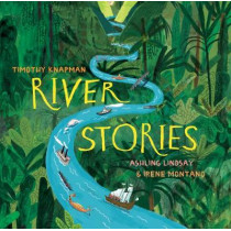 River Stories by Timothy Knapman, 9781405292542