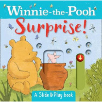 Winnie the Pooh: Surprise! (A Slide & Play Book) by Egmont Publishing UK, 9781405296342