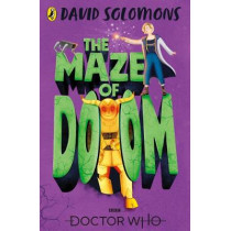 Doctor Who: The Maze of Doom by David Solomons, 9781405937627