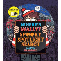 Where's Wally? Spooky Spotlight Search by Martin Handford, 9781406384475