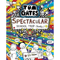 Tom Gates: Spectacular School Trip (Really.) by Liz Pichon, 9781407186733