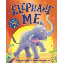 Elephant Me by Giles Andreae, 9781408356562