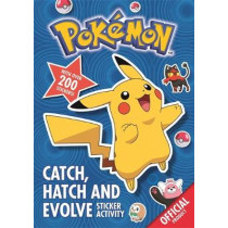 Pokemon: Catch, Hatch and Evolve Sticker Activity: With over 200 stickers by The Pokemon Company International, 9781408362877