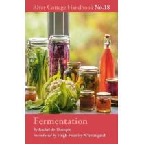 Fermentation: River Cottage Handbook No.18 by Rachel De Thample, 9781408873540