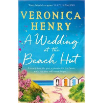 A Wedding at the Beach Hut by Veronica Henry, 9781409183556