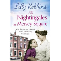 The Nightingales in Mersey Square by Lilly Robbins, 9781409192008