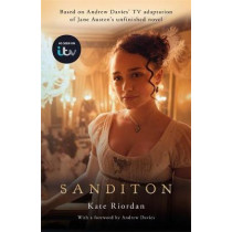 Sanditon: Official ITV Tie-In Edition by Kate Riordan, 9781409192879
