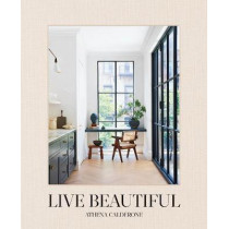 Live Beautiful by Athena Calderone, 9781419742804