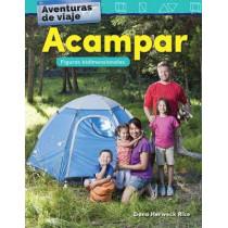 Aventuras de Viaje: Acampar: Figuras Bidimensionales (Travel Adventures: Cam...) (Spanish Version) (Kindergarten) by Teacher Created Materials, 9781425828349