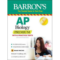 AP Biology Premium: With 5 Practice Tests by Deborah T. Goldberg, 9781438011721
