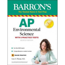 AP Environmental Science: With 5 Practice Tests by Gary S Thorpe, 9781438012339
