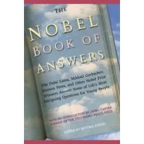 The Nobel Book of Answers: The Dalai Lama, Mikhail Gorbachev, Shimon Peres, a by Various, 9781442421936