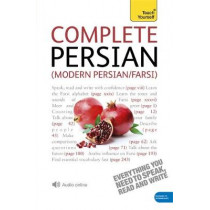 Complete Modern Persian Beginner to Intermediate Course: Learn to read, write, speak and understand a new language with Teach Yourself by Narguess Farzad, 9781444103540