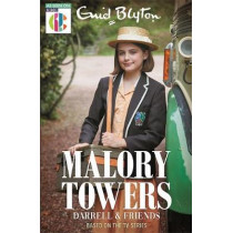 Malory Towers Darrell and Friends: As seen on CBBC TV by Narinder Dhami, 9781444957228