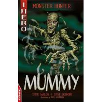 EDGE: I HERO: Monster Hunter: Mummy by Steve Barlow, 9781445169767
