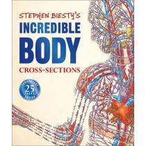 Stephen Biesty's Incredible Body Cross-Sections by Richard Platt, 9781465491459