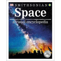 Space (Library Edition): A Visual Encyclopedia by DK, 9781465496850