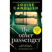 The Other Passenger by Louise Candlish, 9781471183447