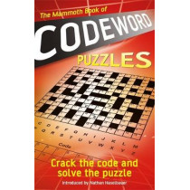The Mammoth Book of Codeword Puzzles: Crack the code and solve the puzzle by Puzzle Press, 9781472145055