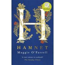 Hamnet: 'Dazzling. Devastating'  Kamila Shamsie by Maggie O'Farrell, 9781472223791