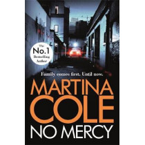 No Mercy: The brand new novel from the Queen of Crime by Martina Cole, 9781472249449