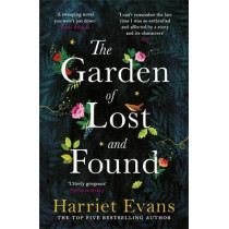 The Garden of Lost and Found: The NEW heart-breaking Sunday Times bestseller by Harriet Evans, 9781472251039