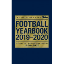 The Football Yearbook 2019-2020 in association with The Sun - Special 50th Anniversary Edition by Headline, 9781472261113