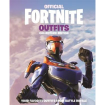 FORTNITE Official: Outfits: The Collectors' Edition by Epic Games, 9781472265296
