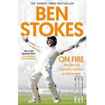 On Fire: My Story of England's Summer to Remember by Ben Stokes, 9781472271280