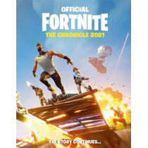 FORTNITE Official: The Chronicle (Annual 2021) by Epic Games, 9781472272560