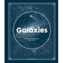 Galaxies: Inside the Universe's Star Cities by David Eicher, 9781472273444