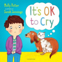 It's OK to Cry by Molly Potter, 9781472942425