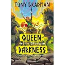 Queen of Darkness by Tony Bradman, 9781472953742