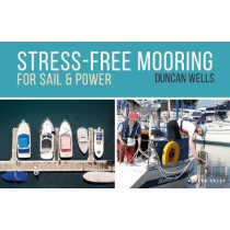 Stress-Free Mooring by Duncan Wells, 9781472968357