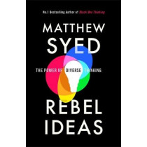 Rebel Ideas: The Power of Diverse Thinking by Matthew Syed, 9781473613911